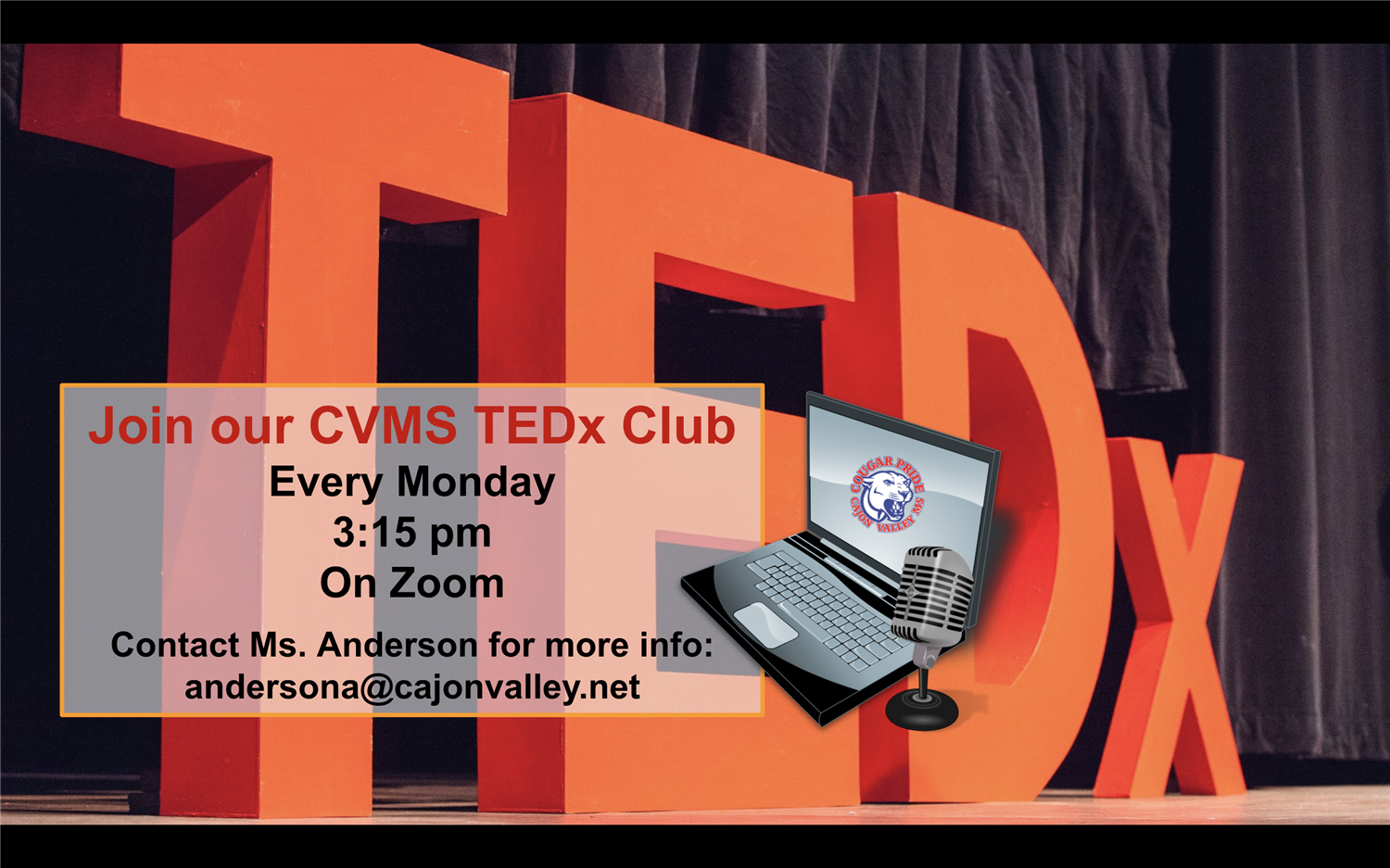 #CVMScougars! Have something to say? Join our CVMS TEDx Club! (see pic for more details) #CVMScougarPRIDE