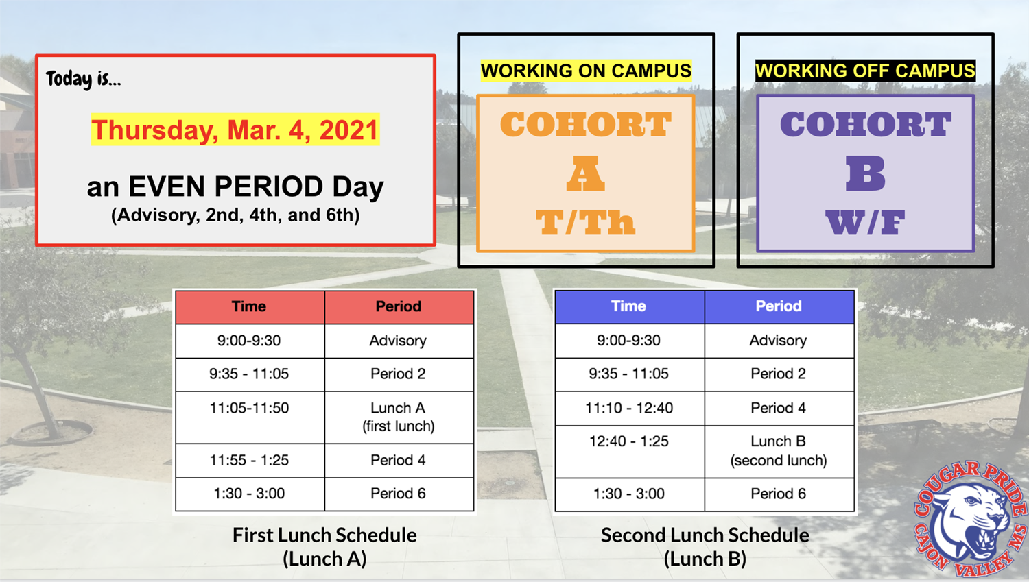 🗓Today is Thursday, March 4, 2021... Today is an EVEN PERIOD Day.  See pic for more details. #CVMScougarPRIDE 🐾