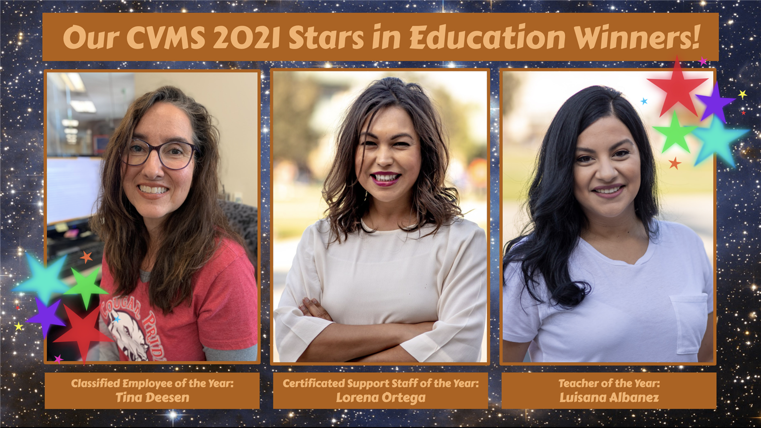 Our CVMS 2021 🌟 Stars in Education 🌟 : Tina Deesen, Lorena Ortega, & Luisana Albanez!! 🎉
